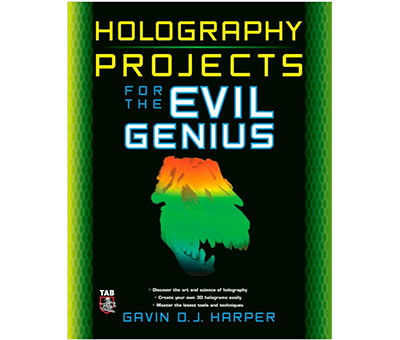 Gavin - Holography Projects for the Evil Genius